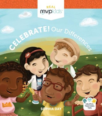 Celebrate! Our Differences  -     By: Sophia Day, Megan Johnson     Illustrated By: Stephanie Strouse