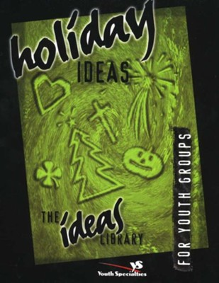 Holiday Ideas - eBook  -     By: Youth Specialties