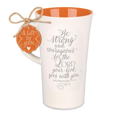Be Strong and Courageous Latte Mug  -