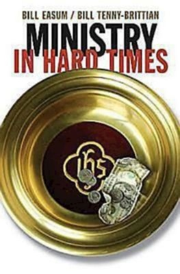 Ministry in Hard Times - eBook  -     By: Bill Easum, Bill Tenny-Brittian
