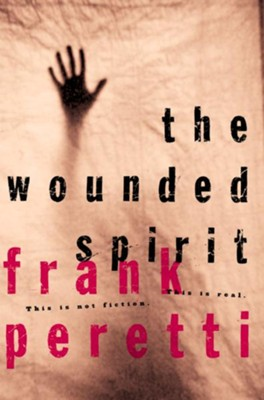 The Wounded Spirit - eBook  -     By: Frank E. Peretti