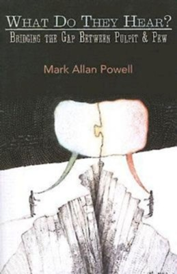 What Do They Hear? - eBook  -     By: Mark Powell