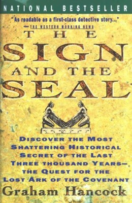 The Sign & the Seal: The Quest for the Lost Ark of the Covenant   -     By: Graham Hancock