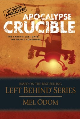 Apocalypse Crucible: The Earth's Last Days: The Battle Continues - eBook  -     By: Mel Odom