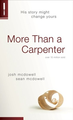 More Than a Carpenter - eBook  -     By: Josh McDowell, Sean McDowell