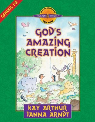 God's Amazing Creation: Genesis, Chapters 1 and 2 - eBook  -     By: Kay Arthur, Janna Arndt