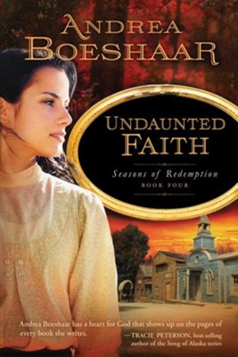 Undaunted Faith - eBook  -     By: Andrea Kuhn Boeshaar