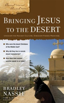 Bringing Jesus to the Desert - eBook  -     Edited By: Gary M. Burge     By: Brad Nassif