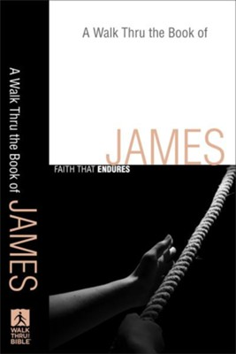 Walk Thru the Book of James, A: Faith that Endures - eBook  -
