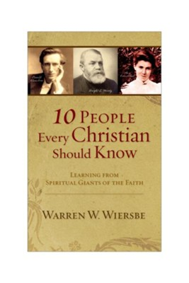 10 People Every Christian Should Know E-book - eBook  -     By: Warren W. Wiersbe
