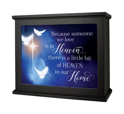 Because Someone We Love is in Heaven... There is a Little Bit of Heaven in Our Home Light Box  -