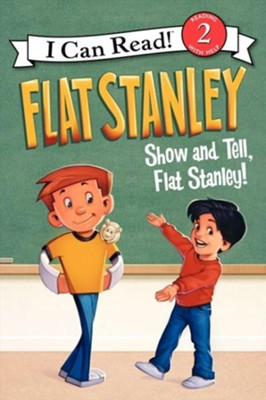 Flat Stanley: Show and Tell, Flat Stanley!  -     By: Jeff Brown     Illustrated By: Macky Pamintuan