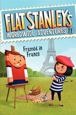Flat Stanley's Worldwide Adventures #11: Framed in France  -     By: Jeff Brown     Illustrated By: Macky Pamintuan