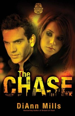 The Chase, Crime Scene Houston Series #1 -eBook   -     By: DiAnn Mills