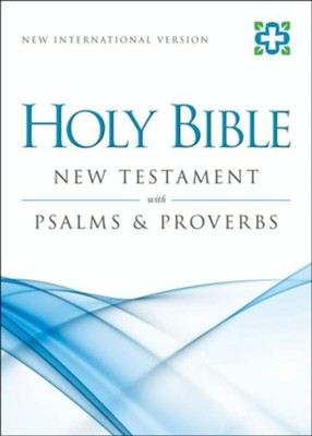 NIV New Testament with Psalms and Proverbs / Special edition - eBook  -     By: Zondervan Bibles(ED.)
