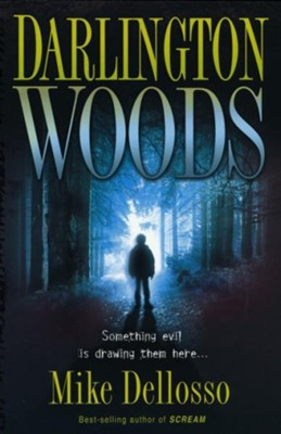 Darlington Woods: Something evil is drawing them here. - eBook  -     By: Mike Dellosso