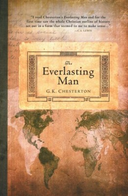 The Everlasting Man - eBook  -     By: G.K. Chesterton