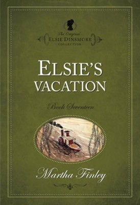 Elsie's Vacation - eBook  -     By: Martha Finley
