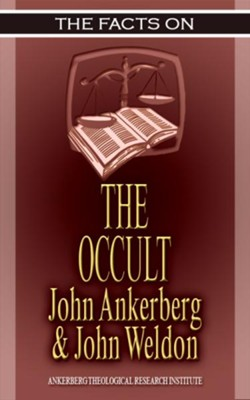 The Facts on the Occult - eBook  -     By: John Ankerberg, John Weldon