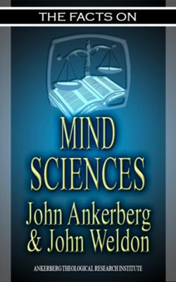 The Facts on The Mind Sciences - eBook  -     By: John Ankerberg, John Weldon