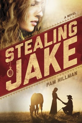 Stealing Jake - eBook  -     By: Pam Hillman