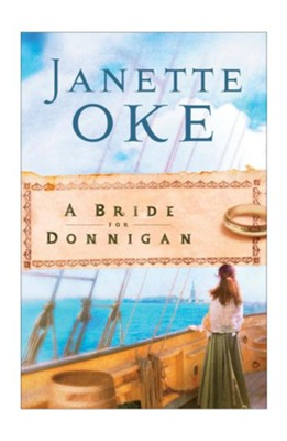 Bride for Donnigan, A - eBook  -     By: Janette Oke