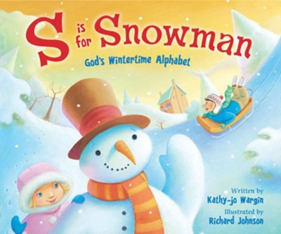 S Is for Snowman - eBook  -     By: Kathy jo Wargin