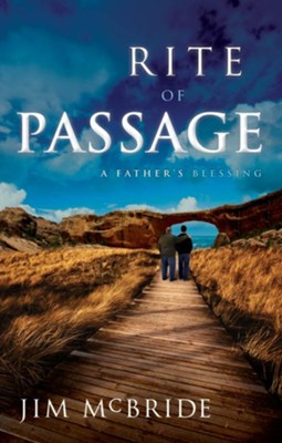 Rite of Passage: A Father's Blessing - eBook  -     By: Jim McBride