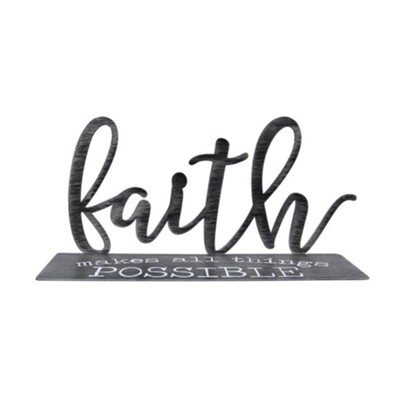 Faith Tabletop Decor  -     By: Faith