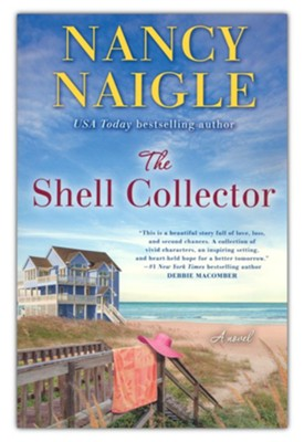 The Shell Collector, A Novel  -     By: Nancy Naigle