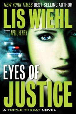 Eyes of Justice, Crossroads Crisis Center series #4 E-Book   -     By: Lis Wiehl