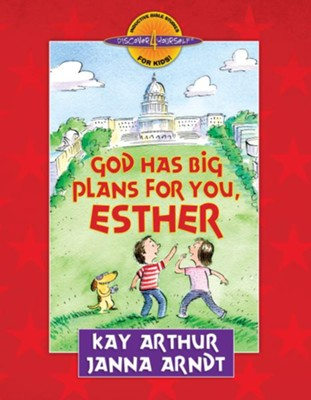 God Has Big Plans for You, Esther - eBook  -     By: Kay Arthur, Janna Arndt