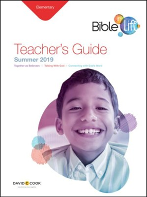 Bible-in-Life: Elementary Teacher's Guide, Summer 2019  -