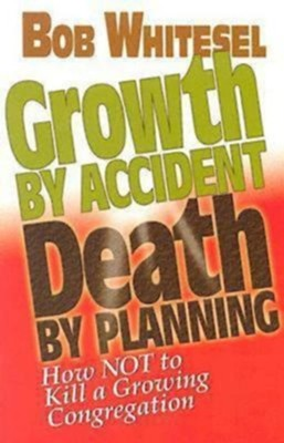 Growth by Accident, Death by Planning - eBook  -     By: Bob Whitesel