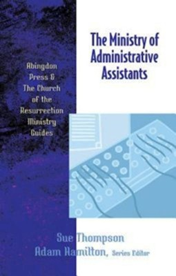 The Ministry of Administrative Assistants - eBook  -     By: Sue Thompson