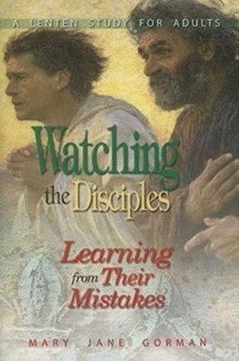 Watching the Disciples - eBook  -     By: Mary Jane Gorman