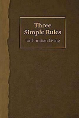 Three Simple Rules for Christian Living - eBook  -     By: Jeanne Torrence Finley
