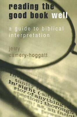 Reading the Good Book Well - eBook  -     By: Jerry Camery-Hoggatt