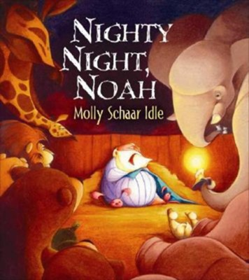 Nighty Night Noah - eBook  -     By: Molly Schaar Idle