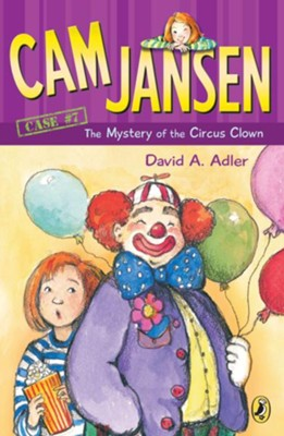 Mystery of the Circus Clown  -     By: David A. Adler     Illustrated By: Susanna Natti