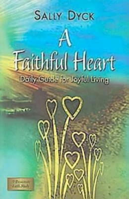 A Faithful Heart - eBook  -     By: Sally Bishop Dyck