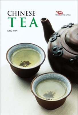 Chinese Tea  -     By: Ling Yun