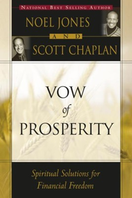 Vow of Prosperity - eBook  -     By: Noel Jones, Scott Chaplan
