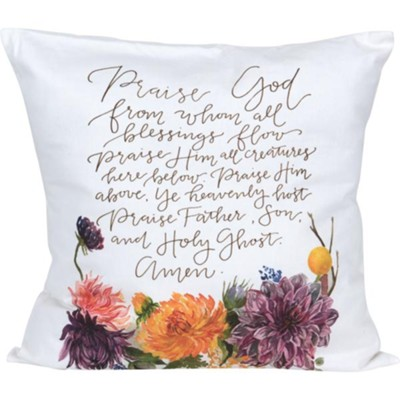 Praise God From Whom All Blessings Flow, Pillow  -     By: Ruth Chou Simons