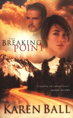 The Breaking Point   -     By: Karen Ball