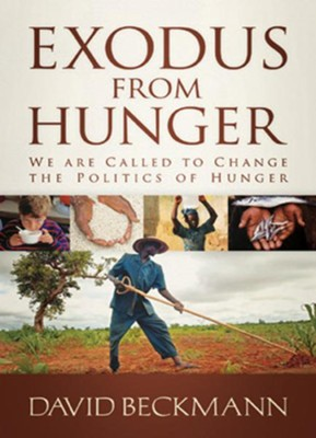 Exodus from Hunger - eBook  -     By: David Beckmann
