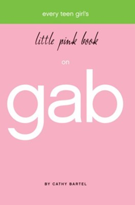 Little Pink Book on Gab - eBook  -     By: Cathy Bartel