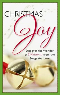 Christmas Joy: Discover the Wonder of Christmas From the Songs You Love - eBook  -