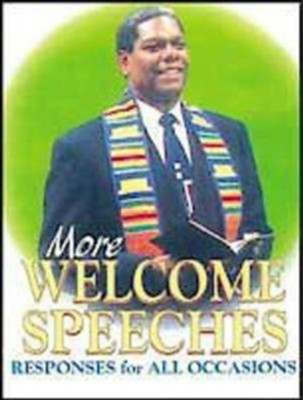 More Welcome Speeches: Responses for All Occasions - eBook  -