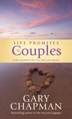 Life Promises for Couples: God's promises for you and your spouse - eBook  -     By: Gary Chapman
